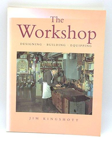 The Workshop By Jim Kingshott