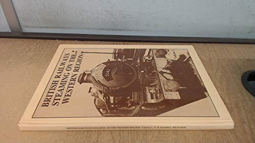 British railways steaming on the Western Region By HANDS PETER & RICHARDS COLIN