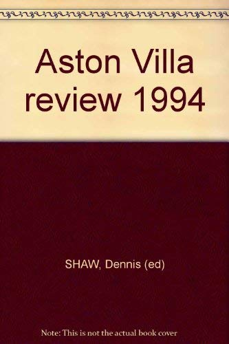Aston Villa Review: 1994 by Dennis Shaw
