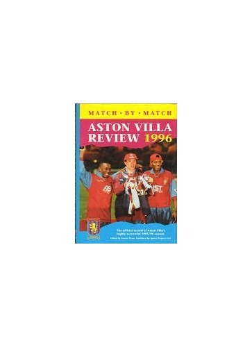 Aston Villa Review: 1996 by Dennis Shaw
