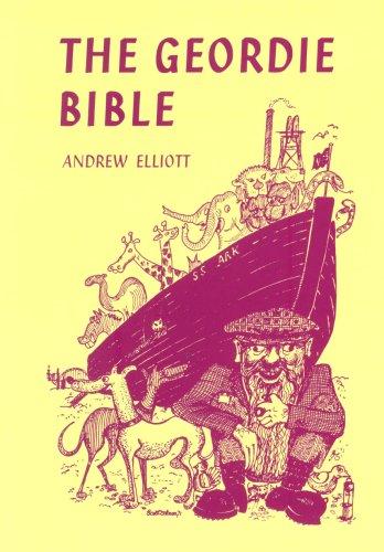 The Geordie Bible By Andrew Elliott