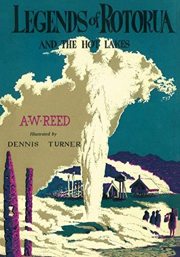 Legends of Rotorua By A. W. Reed