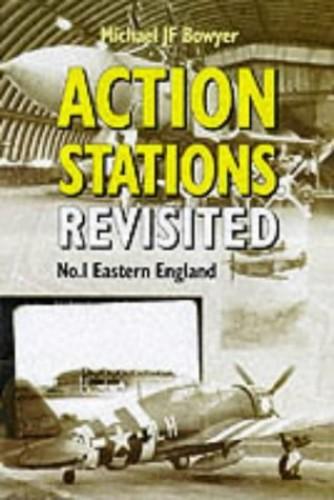 Action Stations Revisited: No1 Eastern England By Michael J.F. Bowyer