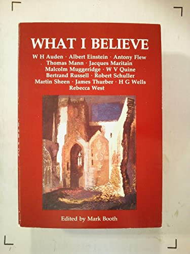 What I Believe By Mark Booth