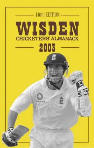 Wisden Cricketers' Almanack 2003 By Tim De Lisle