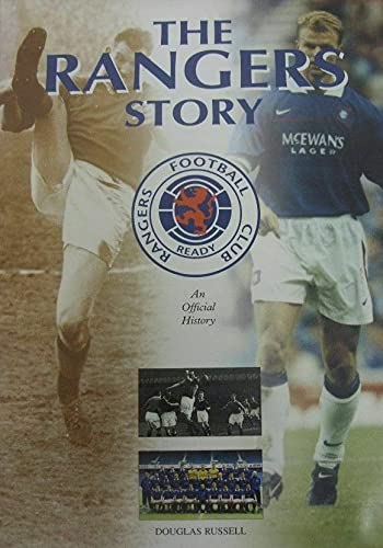 The Rangers Story By Grange
