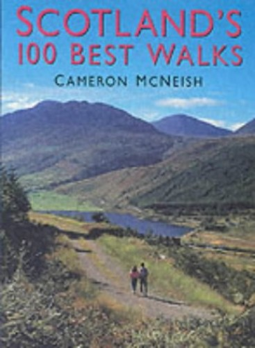 Scotlands 100 Best Walks By Cameron McNeish