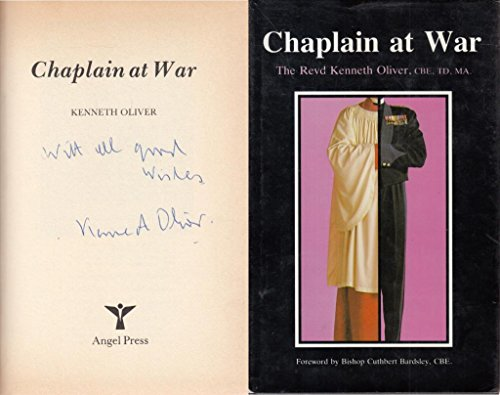Chaplain at War By Kenneth Oliver
