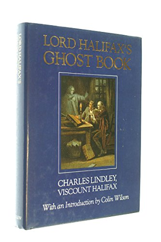 Ghost Book By Charles Lindley Wood,Viscount Halifax