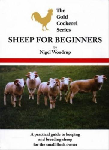 Sheep for Beginners By Nigel Woodrup