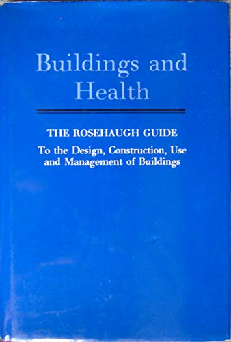 Buildings and Health By Stephen R. Curwell