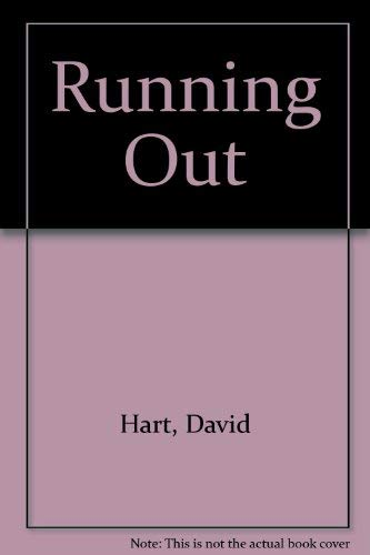 Running Out By David Hart