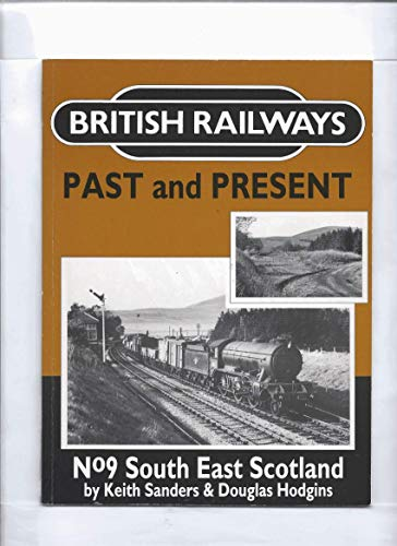 British Railways Past and Present By Keith Sanders