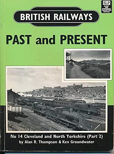 British Railways Past and Present By Alan R. Thompson