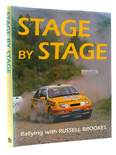 Stage by Stage: Rallying with Russell Brookes by Russell Brookes