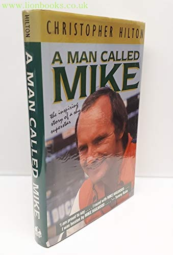 Man Called Mike By Christopher Hilton