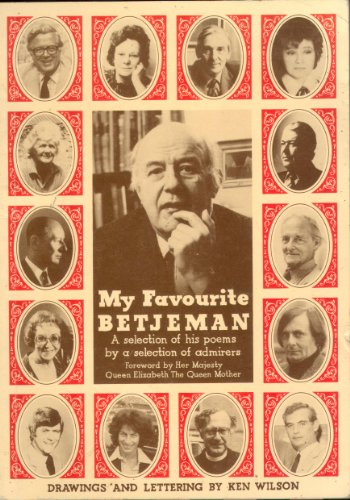 My Favourite Betjeman : a selection of his poems by a selection of admirers By John Betjeman