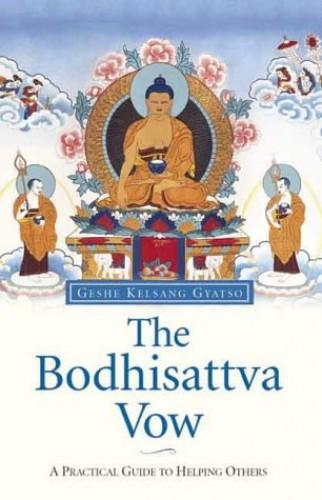 The Bodhisattva Vow By Geshe Kelsang Gyatso