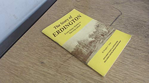 The Story of Erdington: From Sleepy Hamlet to Thriving Suburb By Douglas V. Jones