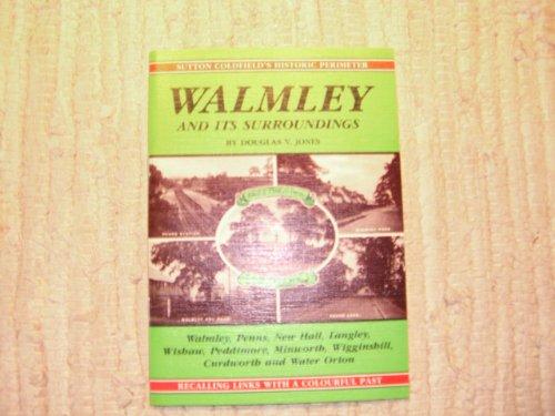 Walmley and Its Surroundings By Douglas V. Jones