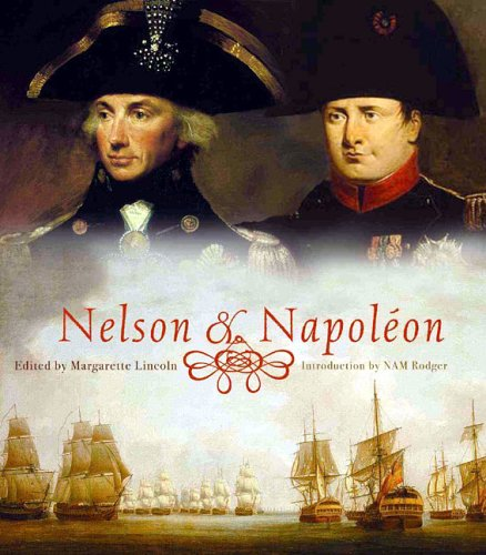 Nelson and Napoleon by Margarette Lincoln