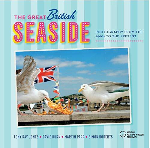The Great British Seaside By Tony Ray-Jones