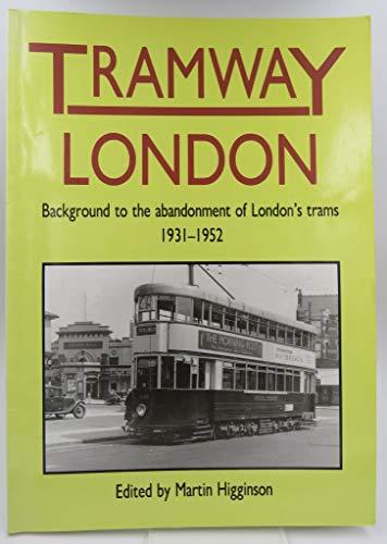 Tramway London By Mark Higginson