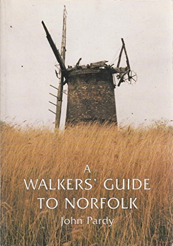 Walkers' Guide to Norfolk By John Pardy