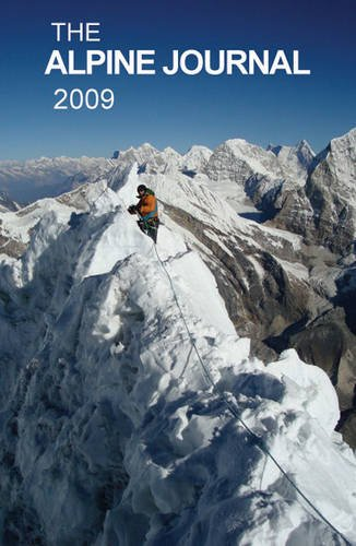 The Alpine Journal 2009: v. 114 Edited by Stephen Goodwin