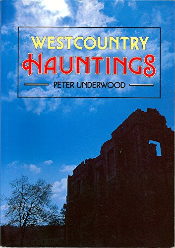 West Country Hauntings By Peter Underwood