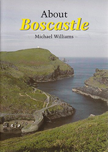 About Boscastle By Michael Williams