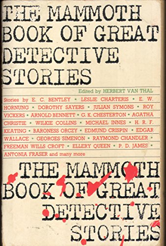 The Mammoth Book of Great Detective Stories By Edited by Herbert Van Thal