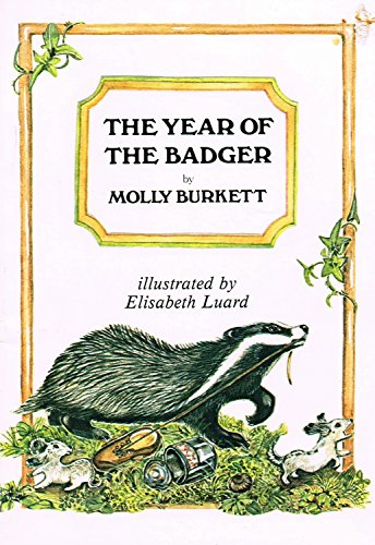 The Year of the Badger By Molly Burkett