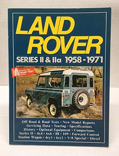 Land Rover Series 2 and 2A, 1958-71 By R. M. Clarke