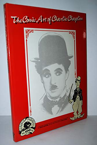 The Comic Art of Charlie Chaplin by Denis Gifford