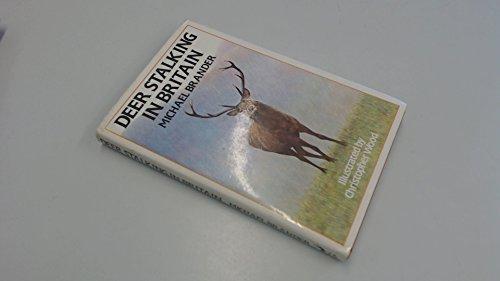 Deer Stalking in Britain By Michael Branden