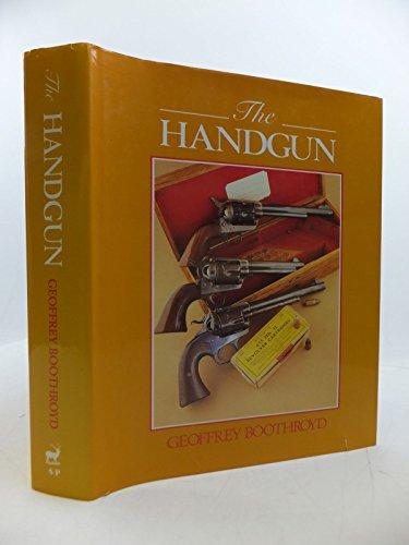 The Handgun By Geoffrey Boothroyd