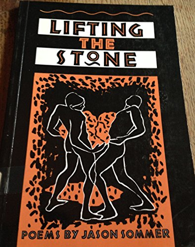 Lifting the Stone By Jason Sommer