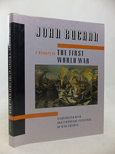 History of the First World War By John Buchan