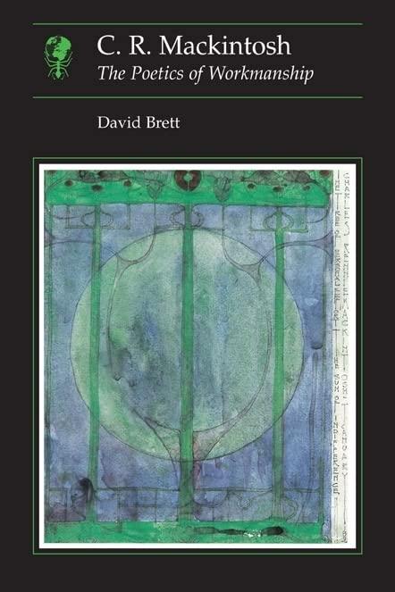 C.R Mackintosh By David Brett