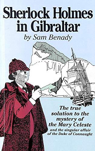 Sherlock Holmes in Gibraltar By Sam Benady
