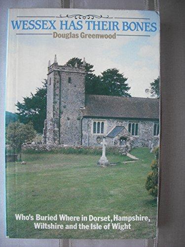 Wessex Has Their Bones By Douglas Greenwood