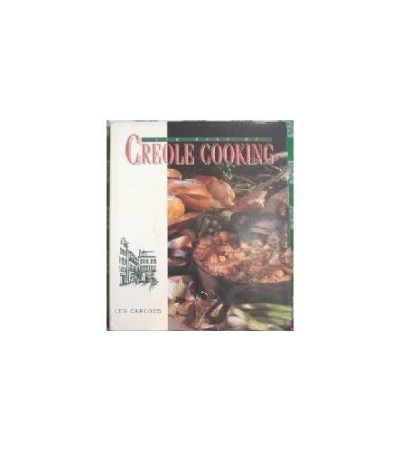 The Best of Creole Cooking By Les Carloss