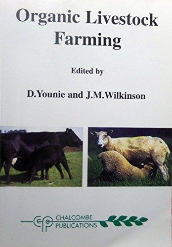 Organic Livestock Farming by D. Youme
