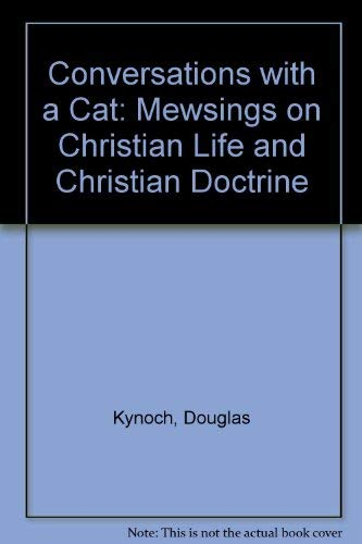 Conversations with a Cat By Douglas Kynoch
