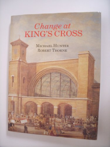 Change at King's Cross By Michael Hunter