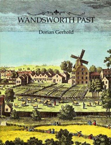 Wandsworth Past by Dorian Gerhold