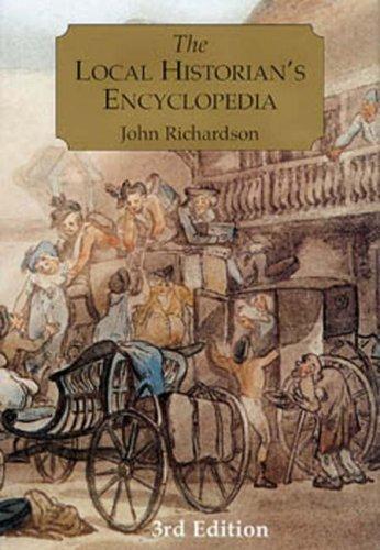 The Local Historians Encyclopedia By John Richardson