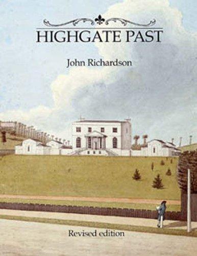 Highgate Past By John Richardson