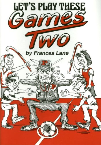Let's Play These Games By Frances Lane